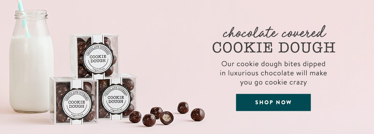 Chocolate Covered Cookie Dough. Our cookie dough bites in luxurious chocolate will make you go cookie crazy.