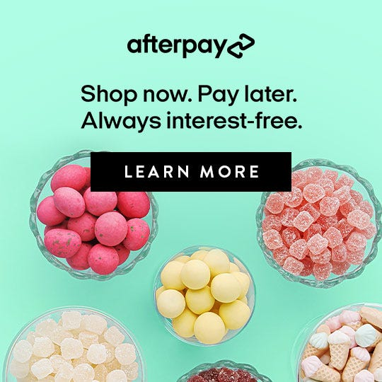 Introducing Afterpay. Enjoy sweets now. Pay later. Interest free. Click to learn more.